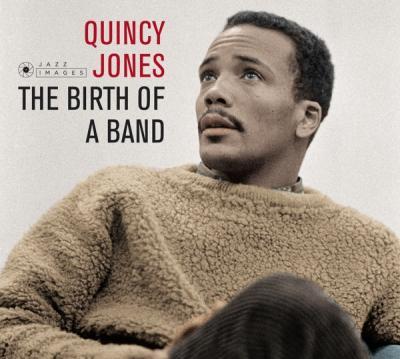 Jones, Quincy - Birth of a Band + Big Band Bossa Nova