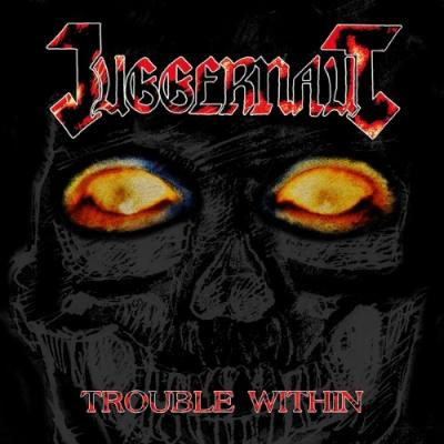 Juggernaut - Trouble Within (LP)