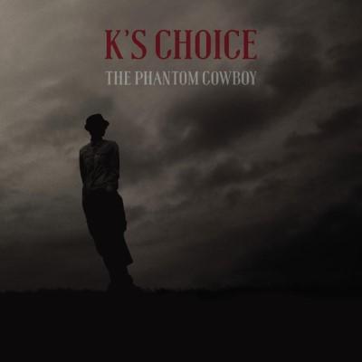 K's Choice - Phantom Cowboy (LP+CD)