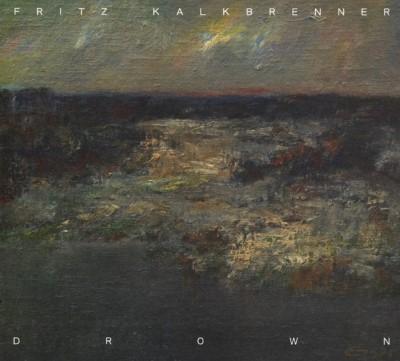 Kalkbrenner, Fritz - Drown