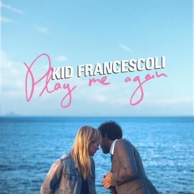 Kid Francescoli - Play Me Again (LP)