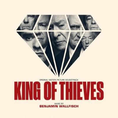 King of Thieves (OST by Benjamin Wallfisch)