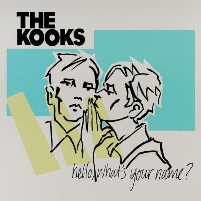 Kooks - Hello, What's Your Name?