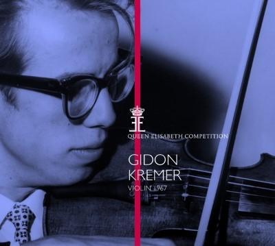 Kremer, Gidon - Queen Elisabeth Competition (Violin 1967)