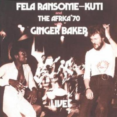 Kuti, Fela - Live With Ginger Baker (cover)