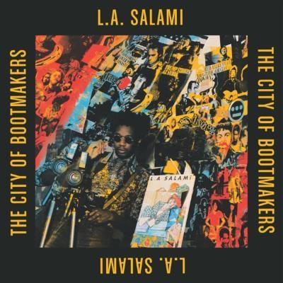 L.A. Salami - City of Bootmakers (2LP+Download)