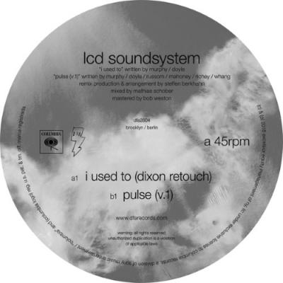 """LCD Soundsystem - I Used To (Dixon Retouch) (12"""")"""