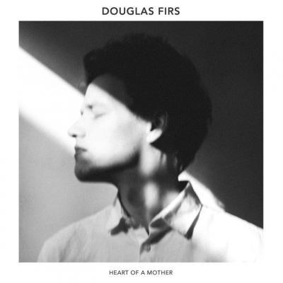 Firs, Douglas - Heart Of A Mother (White Vinyl) (LP)