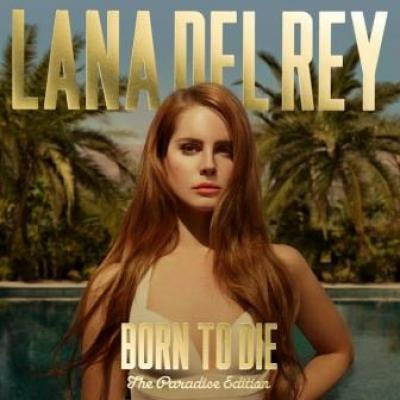 Lana Del Rey - Born To Die (Paradise Edition) (cover)