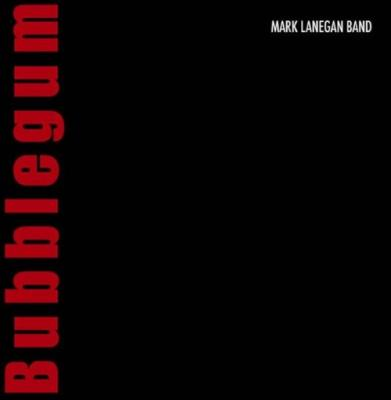 Lanegan, Mark - Bubblegum (LP)