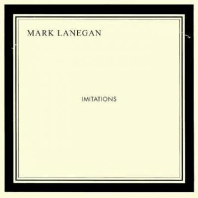 Lanegan, Mark - Imitations (cover)
