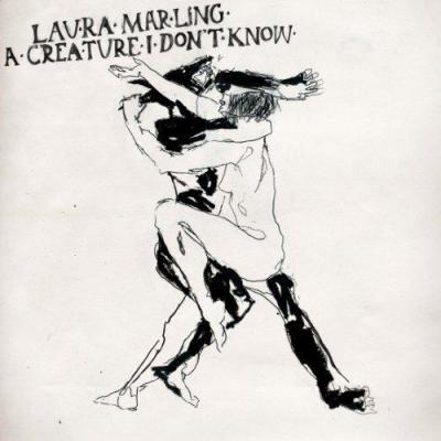 Marling, Laura - A Creature I Don't Know (cover)