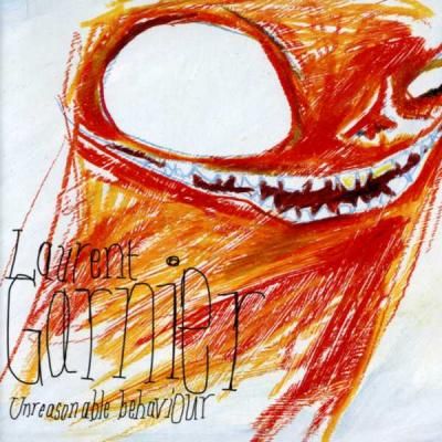 Garnier, Laurent - Unreasonable Behaviour (cover)