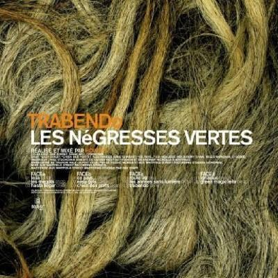 Les Negresses Vertes - Trabendo (2LP+CD)