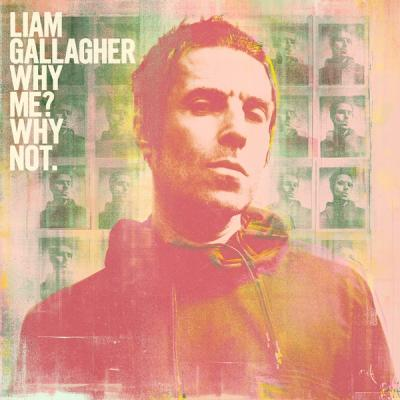 Gallagher, Liam - Why Me? Why Not. (Deluxe)