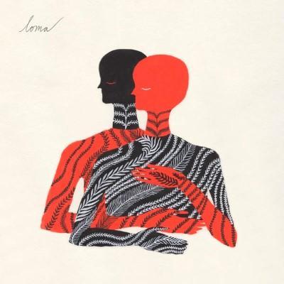 Loma - Loma (Clear Vinyl) (LP)