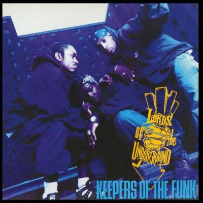 Lords Of The Underground - Keepers of the Funk (2LP)