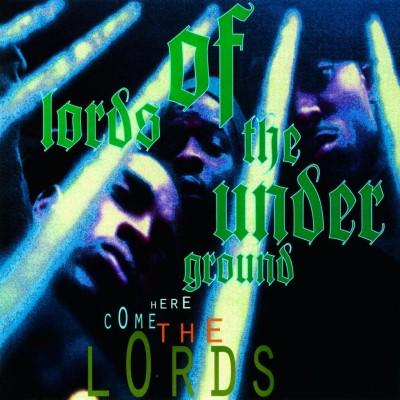 Lords of the Underground - Here Come the Lords (25th Anniversary) (2LP)