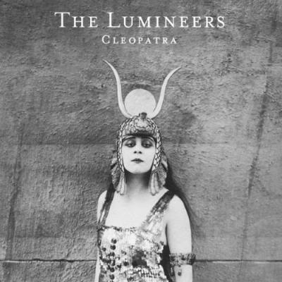 Lumineers - Cleopatra