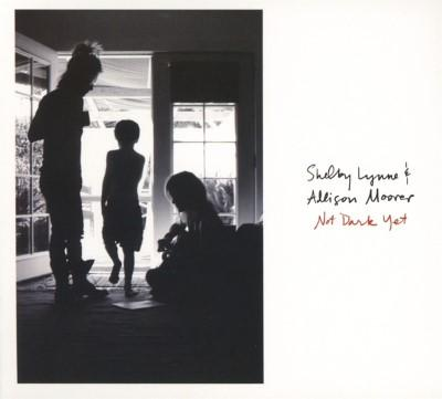 Lynne, Shelby & Allison Moorer - Not Dark Yet