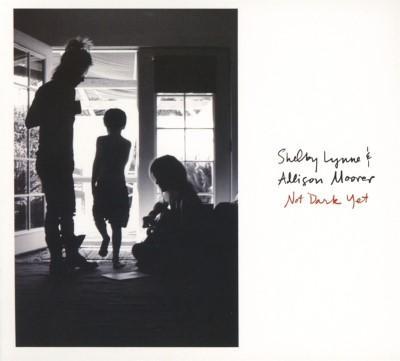 Lynne, Shelby & Allison Moorer - Not Dark Yet