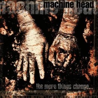 Machine Head - More Things Change (cover)