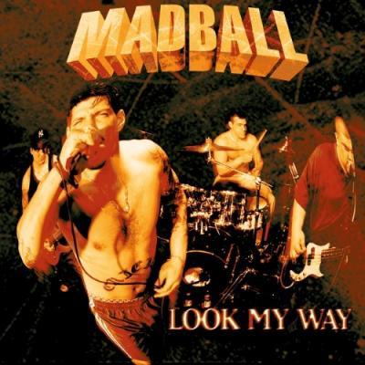 Madball - Look My Way (LP)