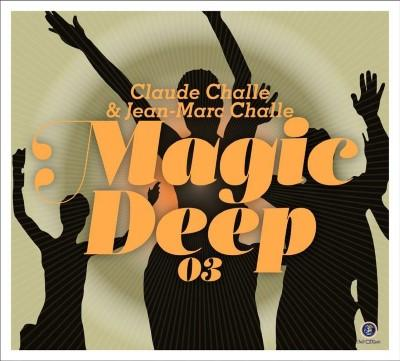 Magic Deep 3 by Claude Challe (2CD)