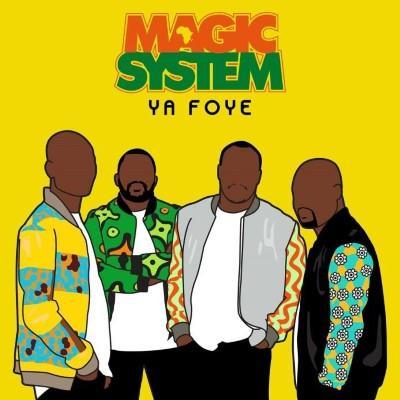 Magic System - Ya Foye