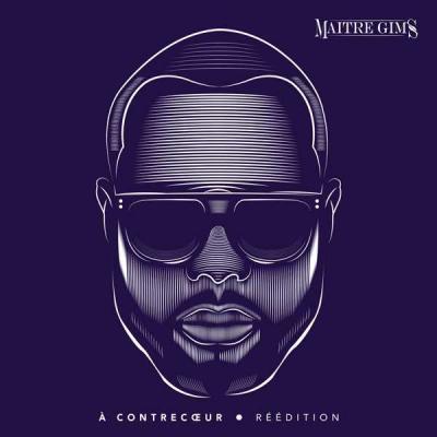 Maitre Gims - A Contrecoeur (Reedition)