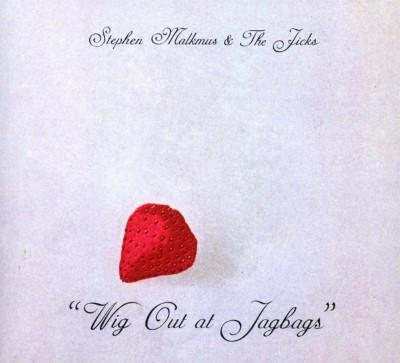 Malkmus, Stephen & The Jicks - Wig Out At Jagbags