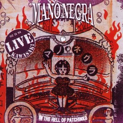 Mano Negra - In The Hell Of Patchinko (2LP+CD)