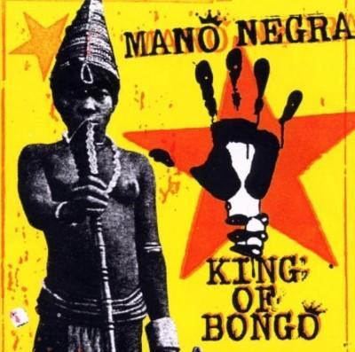Mano Negra - King Of Bongo (LP+CD)