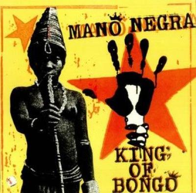 Mano Negra - King Of Bongo (cover)