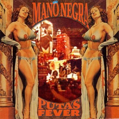 Mano Negra - Puta's Fever (LP+CD)