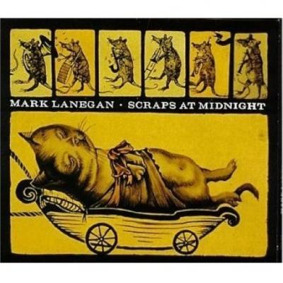 Lanegan, Mark - Scraps At Midnight (cover)