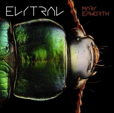 Mary Epworth - Elytral (LP+Download)