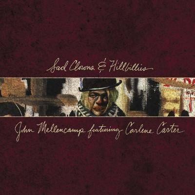 Mellencamp, John - Sad Clowns & Hillbillies