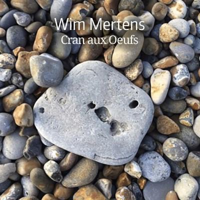 Mertens, Wim - Cran Aux Oeufs (3CD)