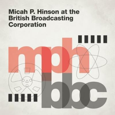 Micah P. Hinson - At The British Broadcasting Corporation (LP)