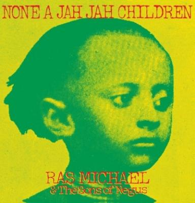 Michael, Ras & the Sons of Negus - None a Jah Jah Children (LP)