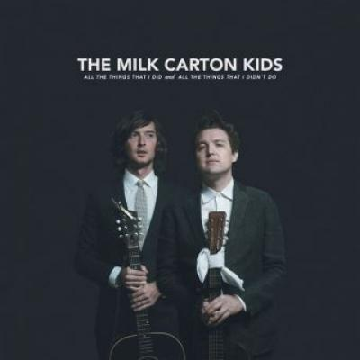 Milk Carton Kids - All the Things I Did and All the Things That I Didn't Do (LP)