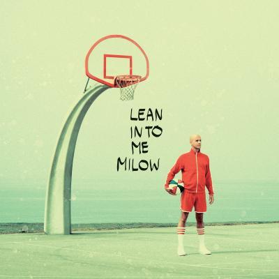 Milow - Lean Into Me (LP+CD)