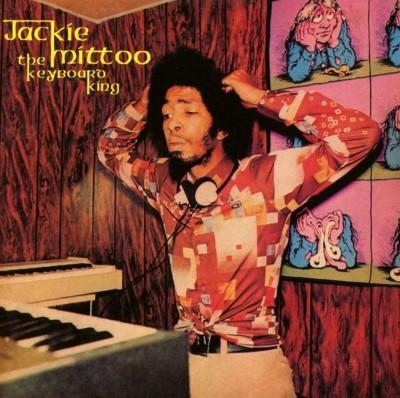 Mittoo, Jackie - Keyboard King