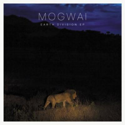Mogwai - Earth Division (cover)