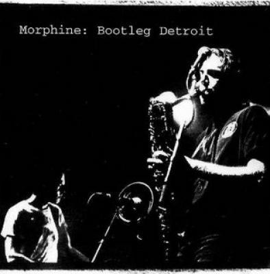 morphine bootleg detroit rar