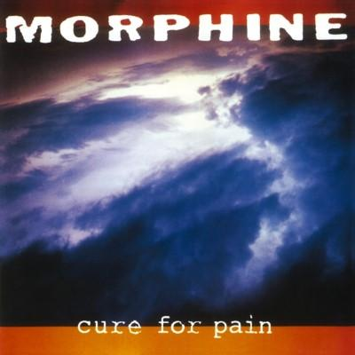 Morphine - Cure For Pain (LP)