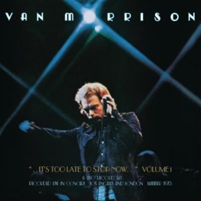 Morrison, Van - It's Too Late To Stop Now (2CD)
