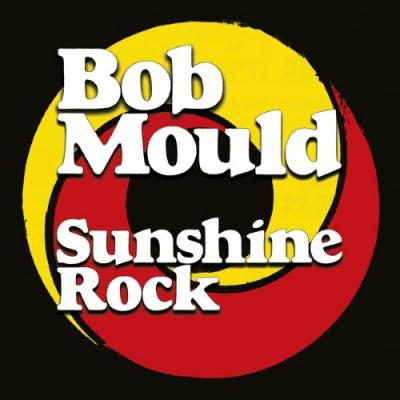 Mould, Bob - Sunshine Rock (Opaque Red & Yellow Swirl Vinyl) (LP)