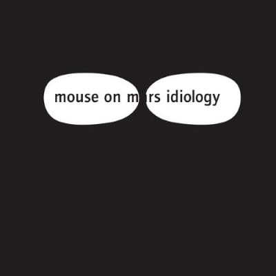 Mouse On Mars - Idiology (White Vinyl) (LP)